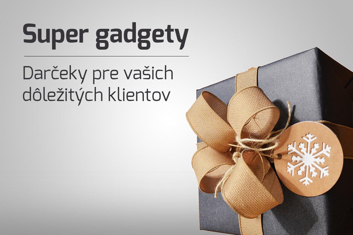 Super gadgety - darčeky pre vašich klientov